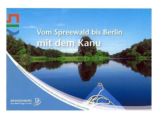 Vom Spreewald bis Berlin mit dem Kanu