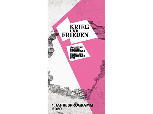 Kulturland Brandenburg - Krieg und Frieden - 1. Jahresprogramm