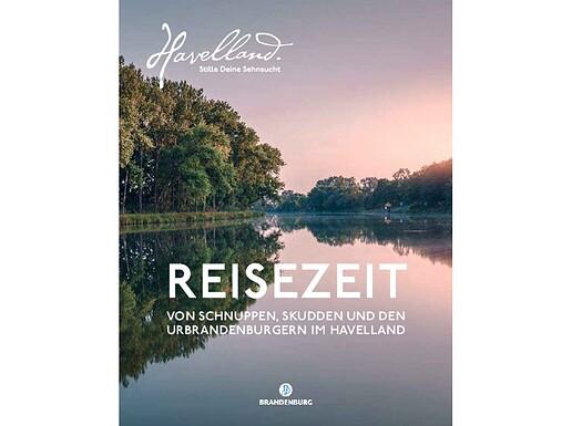 Reisezeit das Havelland Magazin